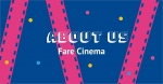 About Us — Fare Cinema